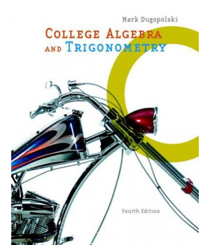 College Algebra and Trigonometry (4th Edition)