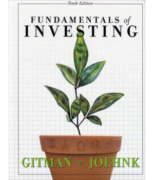 Fundamentals of Investing (10th Edition)