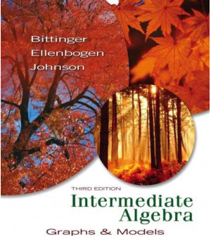 Intermediate Algebra: Graphs & Models (3rd Edition)