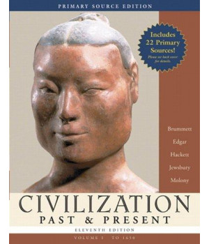 civilization past & present, volume i (to 1650), primary source edition (book alone) (11th edition) (myhistorylab series)