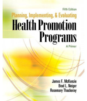 planning, implementing, and evaluating health promotion programs: a primer, 5th edition