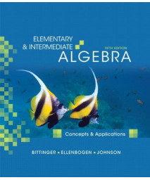 Elementary & Intermediate Algebra: Concepts and Applications (5th Edition)