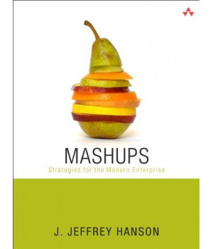 Mashups: Strategies for the Modern Enterprise