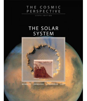 The Cosmic Perspective: The Solar System with MasteringAstronomy (6th Edition)