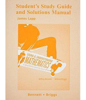 student study guide and solutions manual for using and understanding mathematics (pearson custom mathematics)