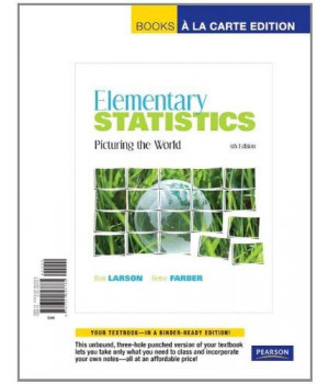 Elementary Statistics: Picturing the World, Books a la Carte Edition (5th Edition)