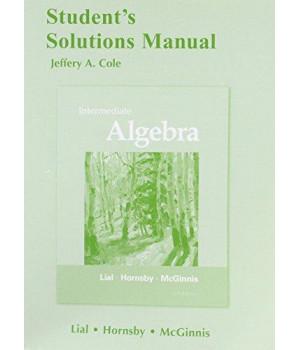 Student\'s Solutions Manual for Intermediate Algebra