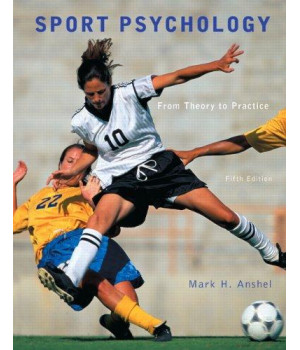 Sport Psychology: From Theory to Practice (5th Edition)