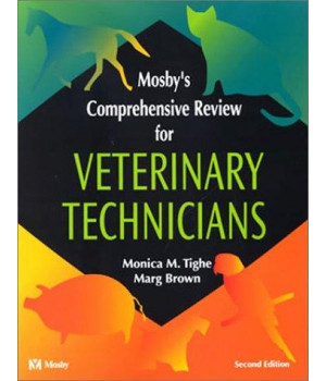 Mosby\'s Comprehensive Review for Veterinary Technicians, 2e