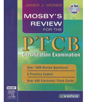 Mosby\'s Review for the PTCB Certification Examination, 1e (Mosby\'s Review Series)