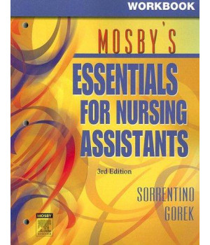 Workbook for Mosby\'s Essentials for Nursing Assistants, 3e