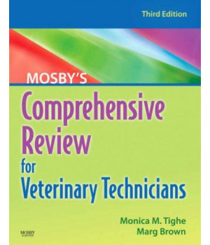 Mosby\'s Comprehensive Review for Veterinary Technicians, 3e