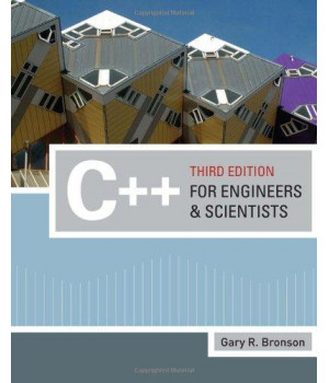 C++ for Engineers and Scientists (Introduction to Programming)