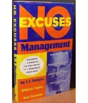 No-Excuses Management:  Proven Systems for Starting Fast, Growing Quickly, and Surviving Hard Times