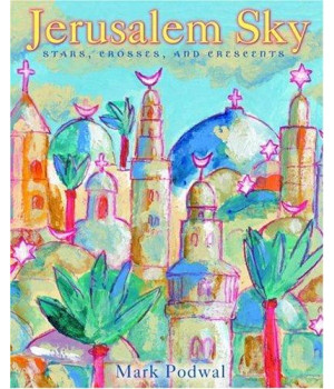Jerusalem Sky: Stars, Crosses and Crescents
