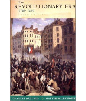 The Revolutionary Era, 1789-1850 (The Norton History of Modern Europe)