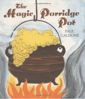 The Magic Porridge Pot (Paul Galdone Classics)