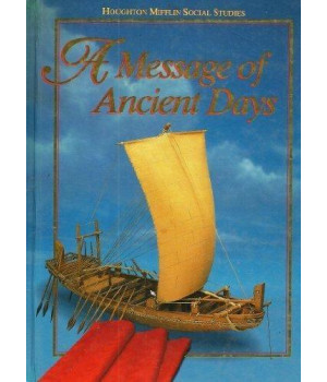A Message of Ancient Days (Houghton Mifflin Social Studies, Level 6)