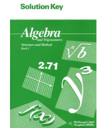 Solution Key for Algebra and Trigonometry: Structure and Method: Book 2 (McDougal Littell Structure & Method)