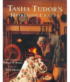 Tasha Tudor\'s Heirloom Crafts