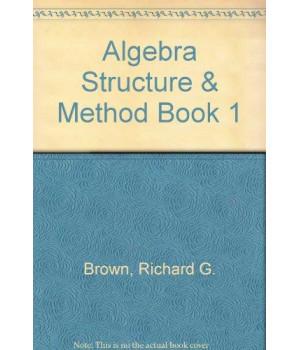 Algebra Structure & Method, Book 1, Teacher\'s Edition