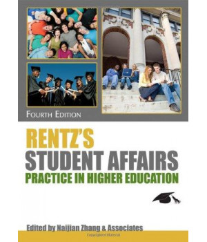 Rentz\'s Student Affairs Practice in Higher Education