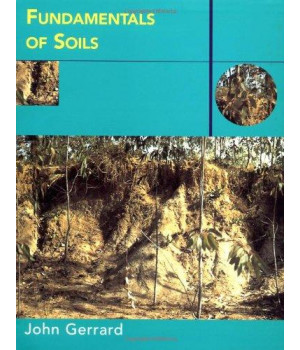 Fundamentals of Soils (Routledge Fundamentals of Physical Geography)