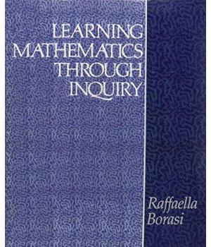 Learning Mathematics Through Inquiry (Heinemann/Cassell Language & Literacy)