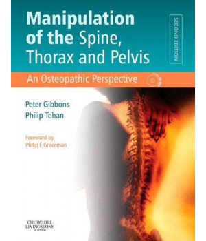 Manipulation of the Spine, Thorax and Pelvis: An Osteopathic Perspective, 2e