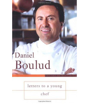 Letters to a Young Chef (Art of Mentoring)