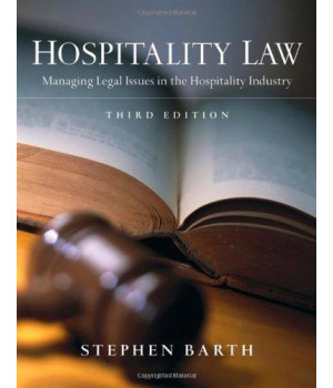 Hospitality Law: Managing Legal Issues in the Hospitality Industry