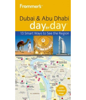Frommer\'s Dubai and Abu Dhabi Day by Day (Frommer\'s Day by Day - Pocket)