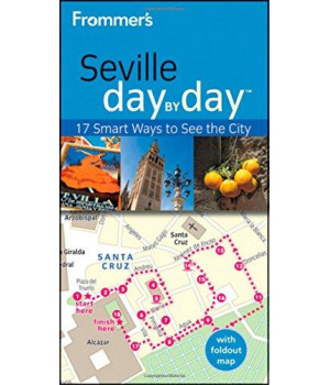 Frommer\'s Seville Day By Day (Frommer\'s Day by Day - Pocket)