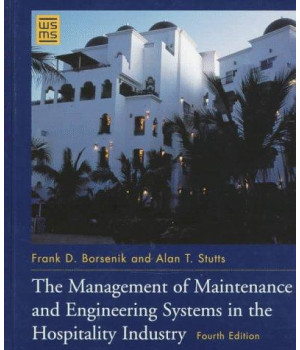 The Management of Maintenance and Engineering Systems in the Hospitality Industry