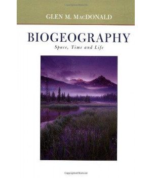 biogeography: introduction to space, time, and life