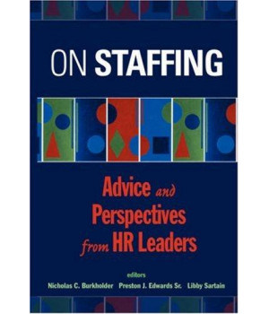 On Staffing: Advice and Perspectives from HR Leaders