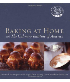 Baking at Home with The Culinary Institute of America