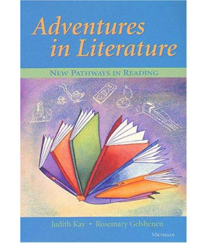 Adventures in Literature: New Pathways in Reading