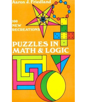 Puzzles in Math and Logic (Dover Recreational Math)