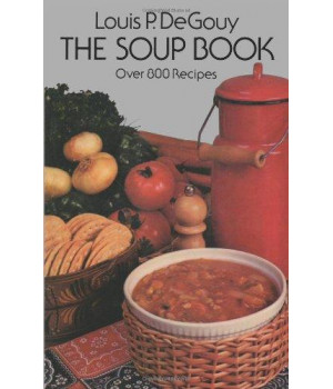 The Soup Book: Over 800 Recipes