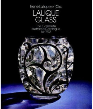Lalique Glass: The Complete Catalogue for 1932