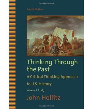 Thinking Through the Past, Volume I