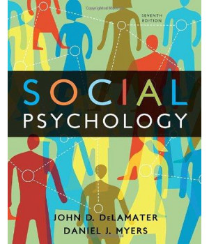 Social Psychology, 7th Edition