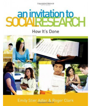 An Invitation to Social Research: How It\'s Done