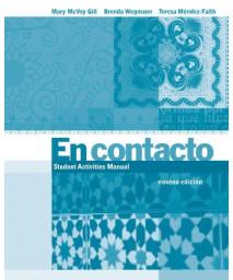 Student Activities Manual for Gill/Wegmann/Mendez-Faith's En contacto: Lecturas intermedias