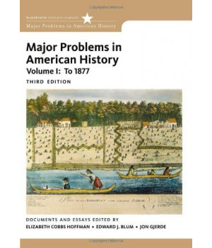Major Problems in American History, Volume I (Major Problems in American History Series)