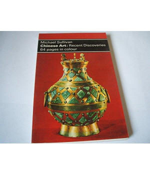 Chinese Art: Recent Discoveries (Dolphin Art Books)