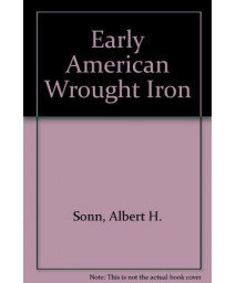 Early American Wrought Iron, 3 volumes in 1