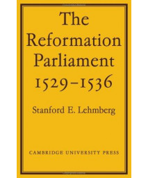 The Reformation Parliament, 1529-1536