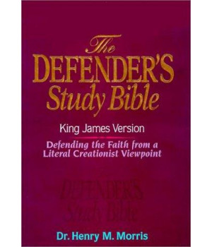 KJV - Defender\'s Study Bible by Dr. Henry Morris, Ph.D.
